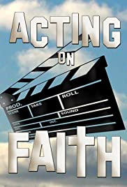 Acting on Faith Poster