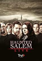 Haunted Salem: Live