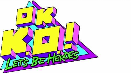 Ok K.O.! Let's Be Heroes: Season 2