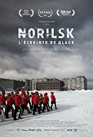 Norilsk, L'étreinte de glace (2018)