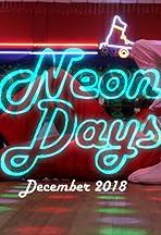Neon Days