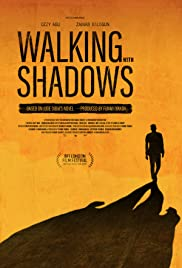 Walking with Shadows Poster