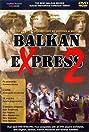 Balkan Express 2 (1989) Poster