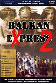 Primary photo for Balkan Express 2