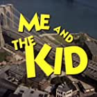 Me and the Kid (1993)