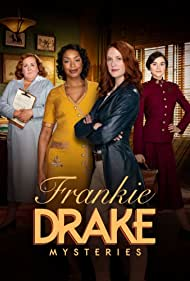Lauren Lee Smith, Sharron Matthews, Rebecca Liddiard, and Chantel Riley in Frankie Drake Mysteries (2017)