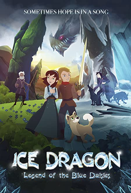 Ice Dragon: Legend of the Blue Daisies 2018 English 720p.WEB-DL [550.MB]