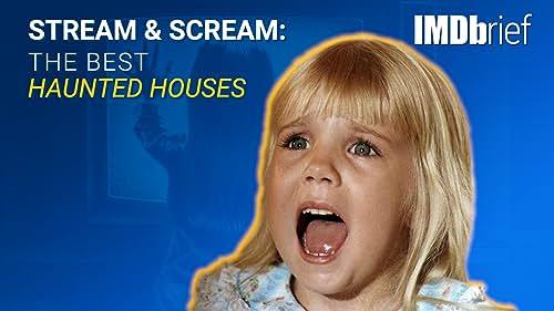 Stream & Scream: The Best Haunted Houses