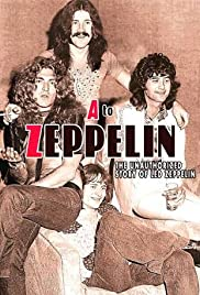 A to Zeppelin: The Led Zeppelin Story Poster