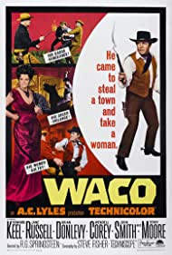 Waco (1966) Poster - Movie Forum, Cast, Reviews