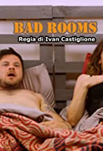 Bad Rooms