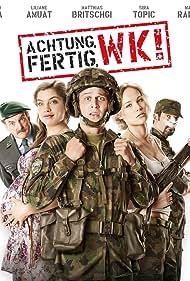 Achtung, fertig, WK! (2013) Poster - Movie Forum, Cast, Reviews