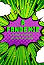 A Fandemic: 50 Fans Celebrate 50 Years of Cinema
