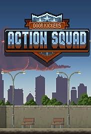 Door Kickers: Action Squad Poster