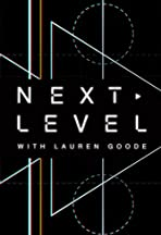 Next Level with Lauren Goode