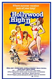 Hollywood High Part II (1981) Poster - Movie Forum, Cast, Reviews