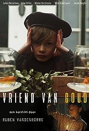 Vriend Van Goud Poster