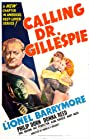 Calling Dr. Gillespie (1942) Poster