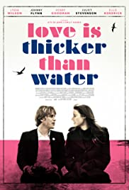 Love Is Thicker Than Water (2016) 1080p