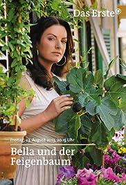 Bella und der Feigenbaum Poster