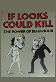 If Looks Could Kill: The Power of Behaviour Poster