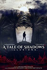 Primary photo for A Tale of Shadows: Illusions