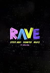 Primary photo for Steve Aoki, Showtek & MAKJ: Rave feat. Kris Kiss