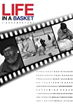Life in a Basket