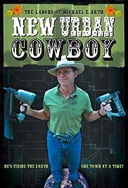 New Urban Cowboy: Toward a New Pedestrianism Poster