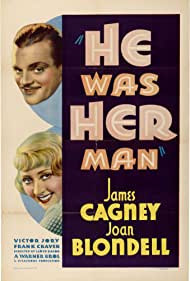 He Was Her Man (1934) Poster - Movie Forum, Cast, Reviews
