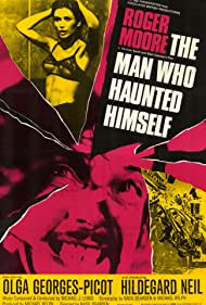 The Man Who Haunted Himself (1970) Poster - Movie Forum, Cast, Reviews