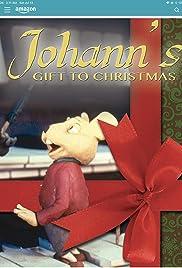 Johann's Gift to Christmas Poster