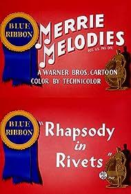 Rhapsody in Rivets (1941)