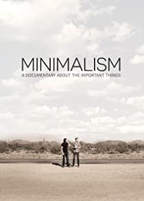 Minimalism: A Documentary About the Important Thingsมินิมัลลิซึม