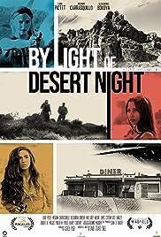 By Light of Desert Night (2019) 720p