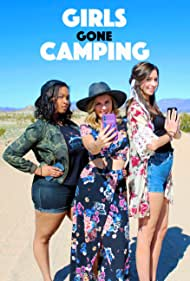 Anna Jaller, Lauren Ashley Hill, and Nicole DuBois in Girls Gone Camping (2019)