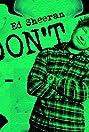 Ed Sheeran: Don't