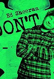 Ed Sheeran: Don't (Video 2014) - IMDb