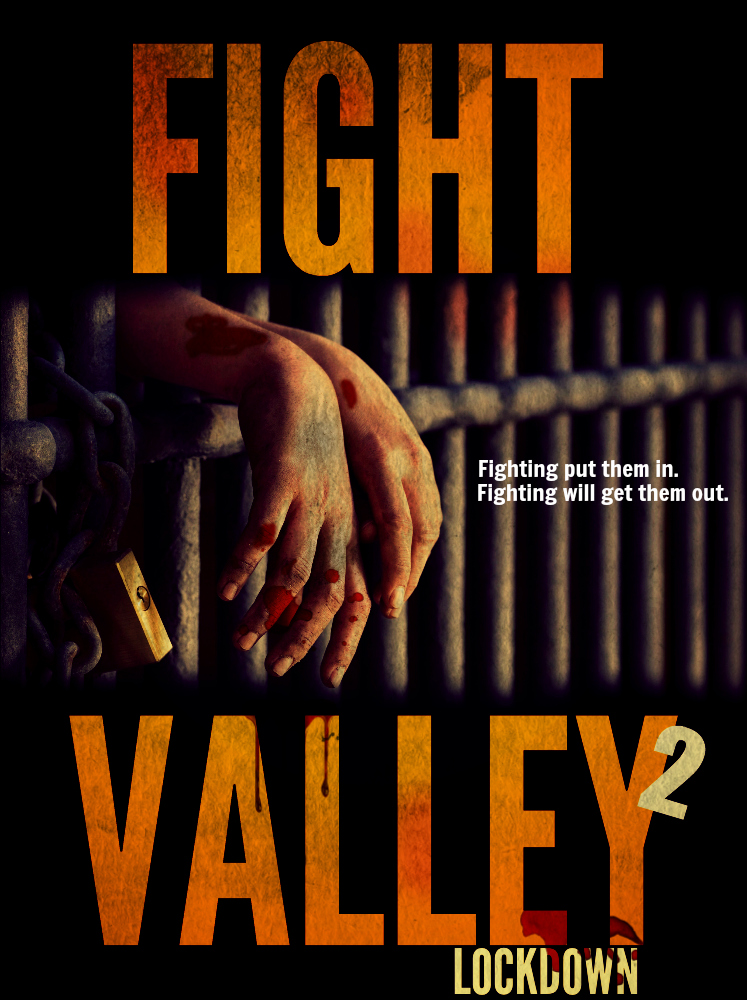 Download Filme Fight Valley 2: Lockdown Torrent 2022 Qualidade Hd