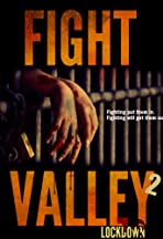 Fight Valley 2: Lockdown