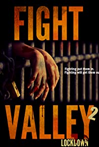 Primary photo for Fight Valley 2: Lockdown