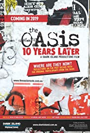 The Oasis: Ten Years Later Poster