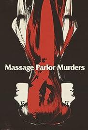 Massage Parlor Murders (1973) 720p