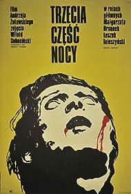 Trzecia czesc nocy (1972) Poster - Movie Forum, Cast, Reviews