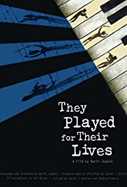 They Played for Their Lives Poster