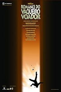 Watch new comedy movies Romance do Vaqueiro Voador [hd720p]