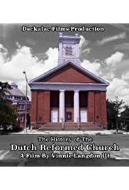 The Story of the Dutch Reformed Church