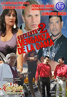 La venganza de la dama (secuestro 2) (2011 Video)