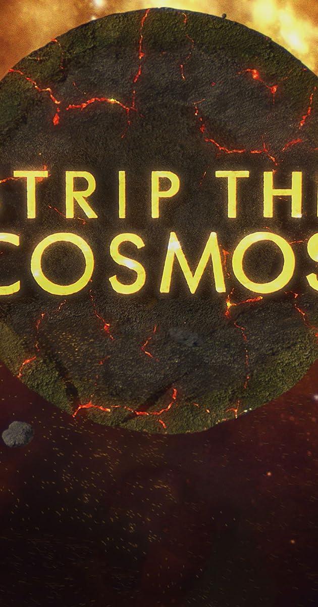 Strip the Cosmos (TV Series 2014– ) - IMDb