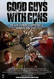 Good Guys with Guns Poster